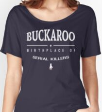 NailBiter - Buckaroo The Birthplace of serial killers Women's Relaxed Fit T-Shirt