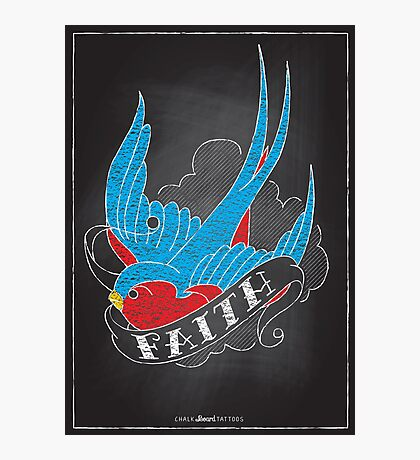 Chalk Board Tattoos - Faith Photographic Print