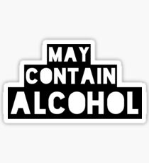 May Contain Alcohol | Blackout Shirts Sticker