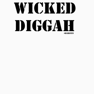 Wicked Diggah by jeffnewell