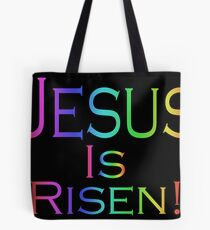 Jesus Is Risen! (rainbow/black) Tote Bag