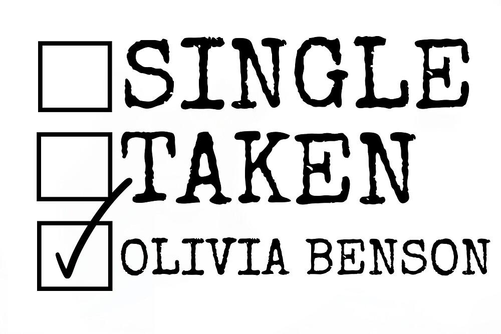 Single, Taken, Olivia Benson by RileyMorgan