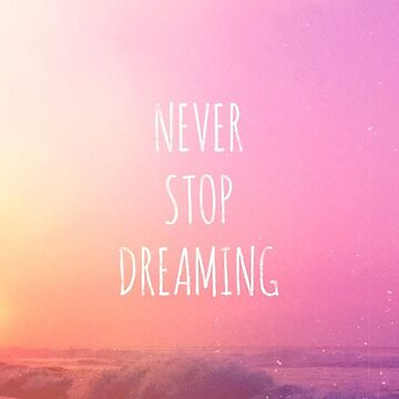 Never Stop Dreaming by Brammer