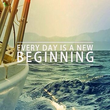 Every Day is a New Beginning by Brammer