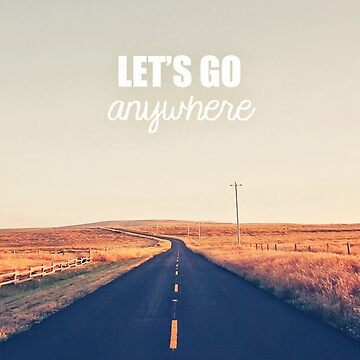 Let's Go Anywhere by Brammer