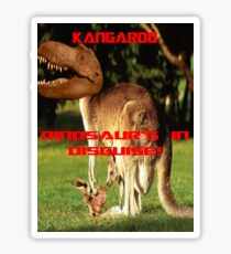Kangroos, Dinosaur's in Disguise! Sticker
