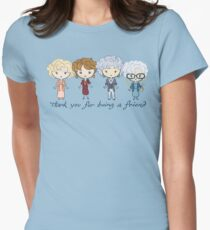 thank you for being a friend Women's Fitted T-Shirt
