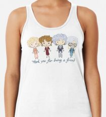 thank you for being a friend Racerback Tank Top