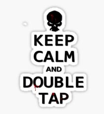 Keep Calm and Double Tap Sticker