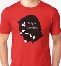 MARV IS COMING Unisex T-Shirt