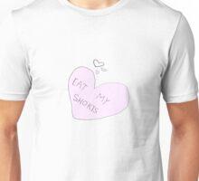 EAT MY SHORTS Unisex T-Shirt