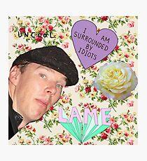 Hide yo gurlz, Benedict Cumberbatch is about! Photographic Print