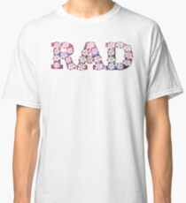 RAD FLOWERS Classic T-Shirt