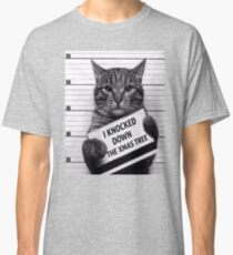 This would be My Cat Classic T-Shirt