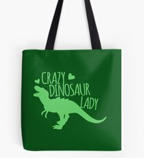 CRAZY dinosaur Lady in green Tote Bag