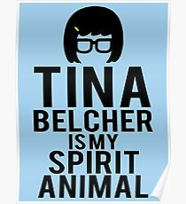 Tina Spirit Animal Poster