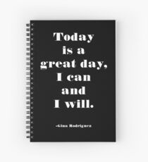 I Can and I Will Spiral Notebook