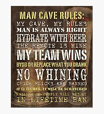 Man Cave Rules Photographic Print