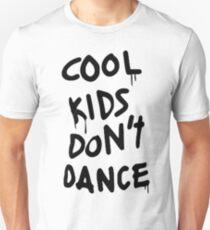 Cool Kids Don't Dance T-Shirt