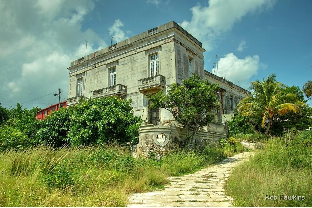 Cojimar Mansion  by Rob Hawkins