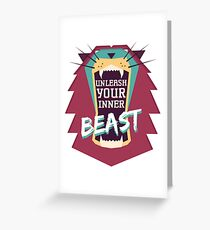 Unleash Your Inner Beast Greeting Card