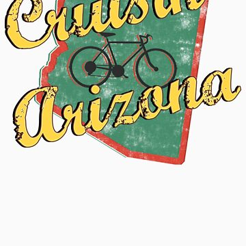 Bike Cycling Bicycle Cruising Arizona by SportsT-Shirts