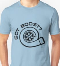 Got Boost Unisex T-Shirt