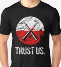 Pink Floyd TRUST US worn Unisex T-Shirt