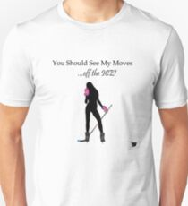 My Moves Unisex T-Shirt