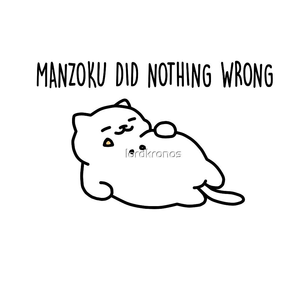MANZOKU DID NOTHING WRONG - nekoatsume by lordkronos