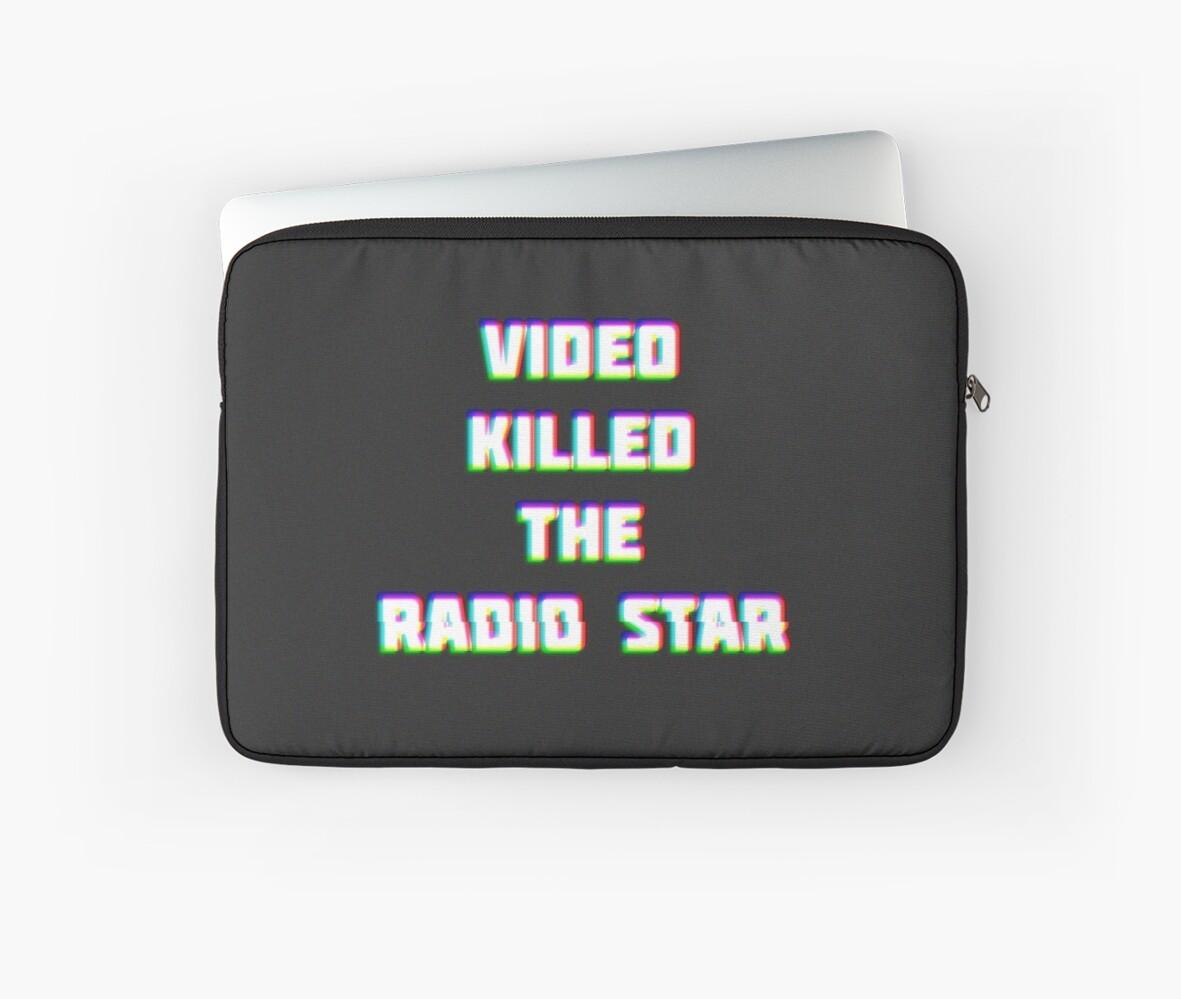 VIDEO KILLED THE RADIO STAR by Emi Bourke