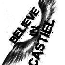 Believe in Castiel -- dark graffiti by webgeekist