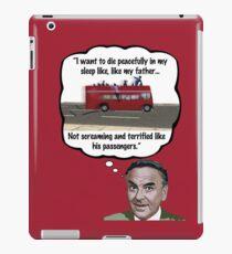 Bob Monkhouse: Terrified Passengers Quote iPad Case/Skin