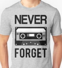 Never Forget Cassette Tapes