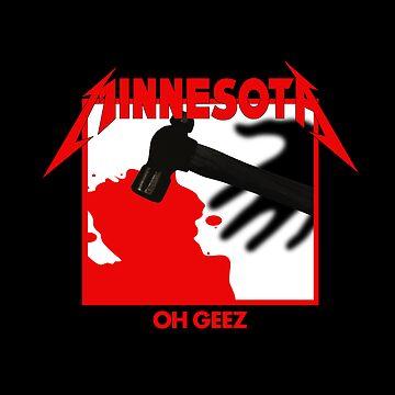 Minnesota Oh Geez Em All by timothyjasonwri