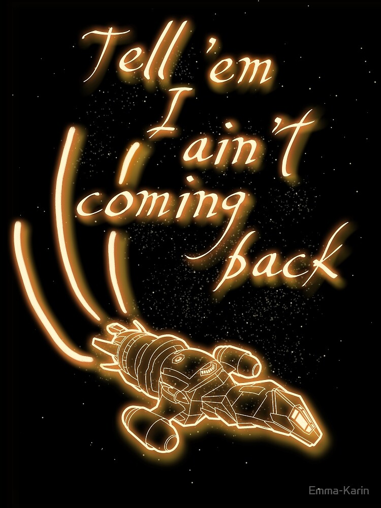 Tell 'em I ain't coming back by Emma-Karin