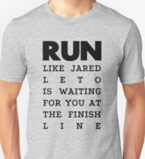 RUN - Jared Leto Unisex T-Shirt