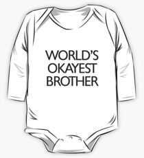 World's okayest brother Kids Clothes
