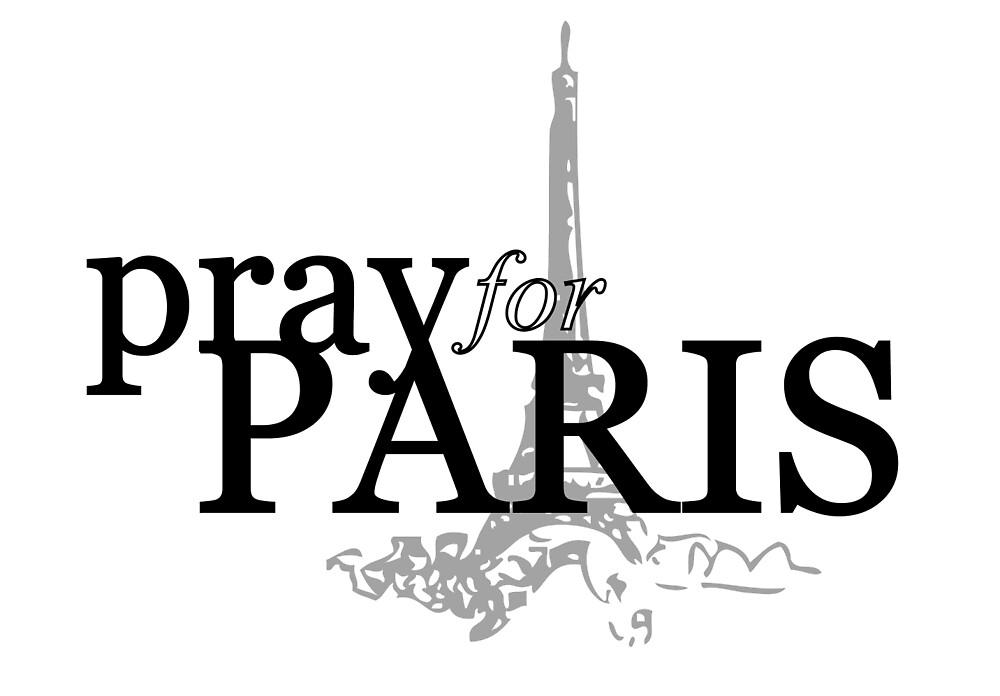 Pray For Paris - Solidarite - Peace by Four4Life