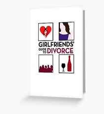 Girlfriends' guide to Divorce Greeting Card