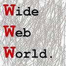 Wide Web World by JohanHoyt