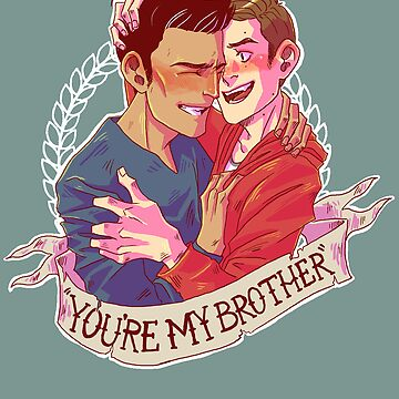 You're My Brother by ohcararara
