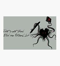 Immortal Lovecraft Photographic Print