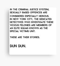 Law & Order: Special Victims Unit Canvas Print