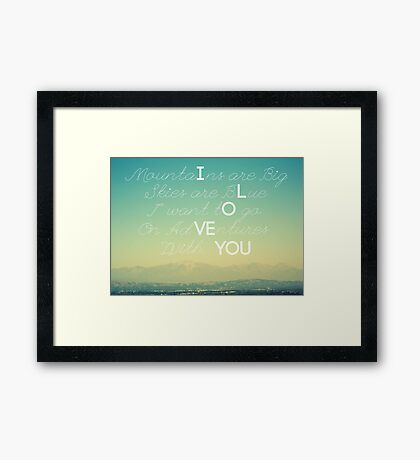 Adventures and I Love You Framed Print