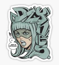 Dzynes must be destroyed! (aqua) Sticker