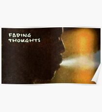 Fading thoughts Poster