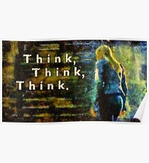 Think Think Think Poster