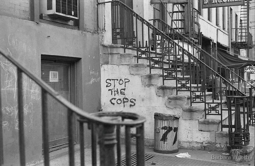 Stop the Cops, East Village 1968 by Barbara Wyeth