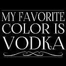 My Favorite Color Is... (Vodka) in White by Zhivago